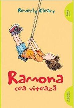 Ramona cea viteaza/Beverly Cleary