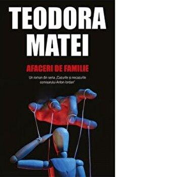 Afaceri de familie/Teodora Matei imagine