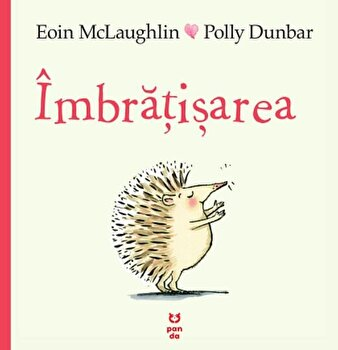 Imbratisarea/Eoin Mclaughlin, Polly Dunbar