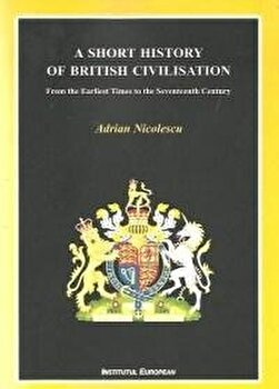 Imagine A Short History Of British Civilisation - adrian Nicolescu