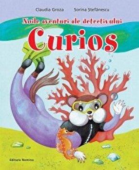 Noile aventuri ale detectivului curios/Claudia Groza