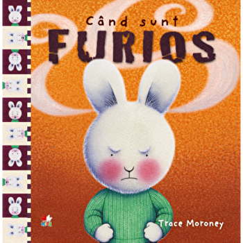 Cand sunt furios/Trace Moroney