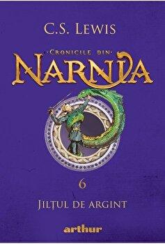 Cronicile din Narnia 6 - Jiltul de argint/C.S. Lewis imagine elefant.ro 2021-2022