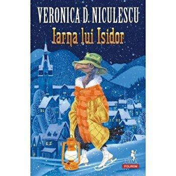 Iarna lui Isidor/Veronica D. Niculescu