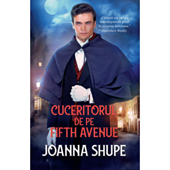 Cuceritorul de pe Fifth Avenue/Joanna Shupe