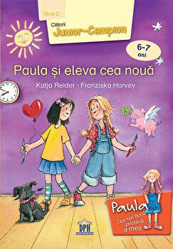 Paula si eleva cea noua - Nivelul 2/Katja Reider