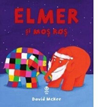 Elemer si Mos Ros/David McKee