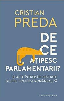 De ce atipesc parlamentarii/Cristian Preda imagine elefant.ro 2021-2022