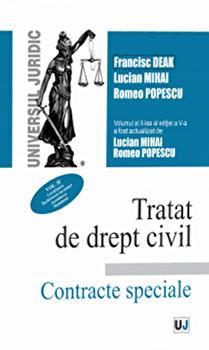Tratat de drept civil. Contracte speciale/Francisc Deak, Lucian Mihai, Romeo Popescu imagine