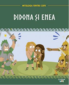 Didona si Enea. Mitologia pentru copii/***
