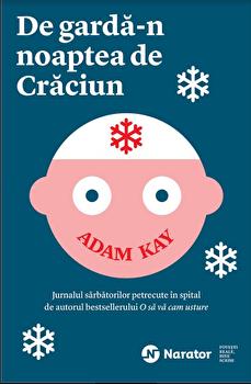 De garda-n noaptea de Craciun/Adam Kay