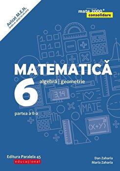 Mate Consolidare. Cls. VI. Partea II. 2019-2020 (Zaharia)/Maria Zaharia, Dan Zaharia