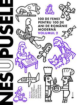 Nesupusele vol.2/Adina Rosetti,Cristina Andone,Iulia Iordan,Laura Grunberg,Victoria Patrascu