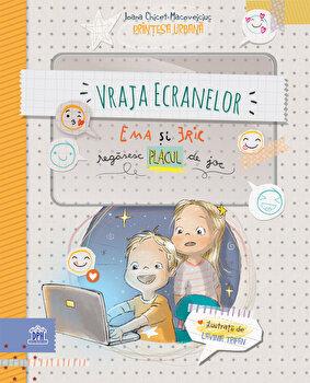 Vraja ecranelor - Ema si Eric regasesc placul de joc/Ioana Chicet-Macoveiciuc