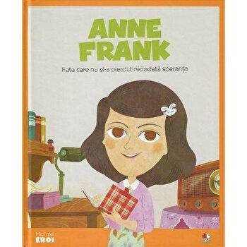 Micii Eroi. Anne Frank/***