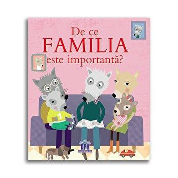 De ce familia e importanta?/Sophie Bellier