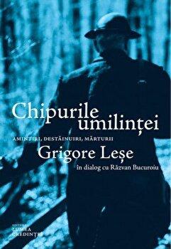Chipurile umilintei. Amintiri, destainuiri, marturii. Grigore Lese in dialog cu Razvan Bucuroiu/Razvan Bucuroiu imagine elefant 2021