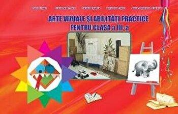 Arte vizuale si abilitati practice pentru clasa a III-a/***