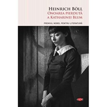 Onoarea pierduta a Katharinei Blum/Heinrich Boll imagine
