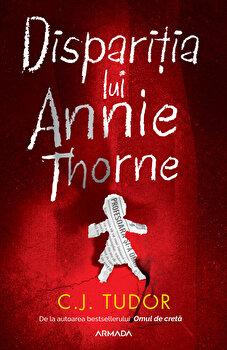 Disparitia lui Annie Thorne/C.J. Tudor imagine