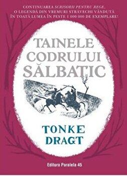 TAINELE CODRULUI SALBATIC/Tonke Dragt imagine elefant.ro 2021-2022