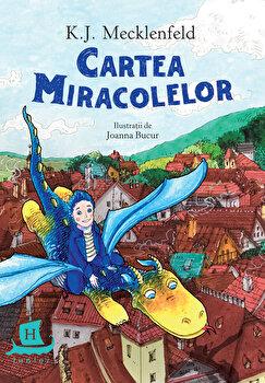 Cartea miracolelor/K. J. Mecklenfeld