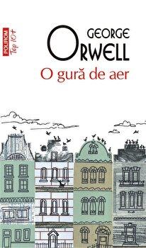 O gura de aer (Top 10+)/George Orwell imagine elefant.ro