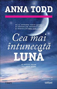 Cea mai intunecata luna/Anna Todd imagine
