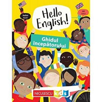 Hello English! Ghidul incepatorului/Sam Hutchinson, Emilie Martin poza cate