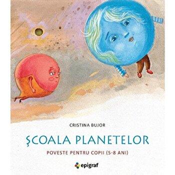 Scoala planetelor/Cristina Bujor imagine elefant.ro 2021-2022