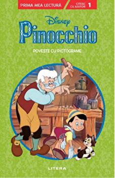 Disney. Pinocchio. Poveste cu pictograme. Prima mea lectura. Citesc cu ajutor. Nivelul 1/***