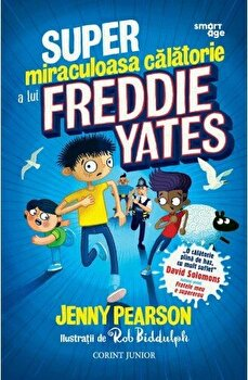 Super miraculoasa calatorie a lui Freddie Yates/Jenny Person