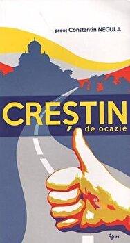 Crestin de ocazie/Pr. Constantin Necula poza cate
