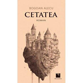 Cetatea/Bogdan Alecu