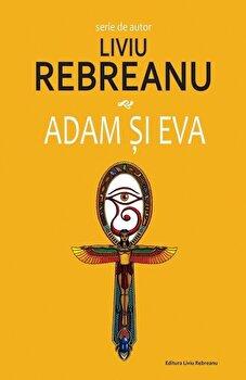 Adam si Eva/Liviu Rebreanu
