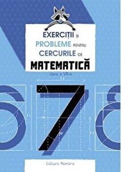 Exercitii si probleme pentru cercurile de mate cls a 7-a. Ed. 2/Petre Nachila