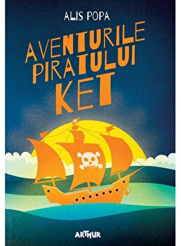 Aventurile piratului Ket/Alis Popa