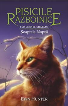 Cartea 21 - Pisicile razboinice. soaptele noptii/Erin Hunter