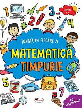 Invata in fiecare zi matematica timpurie/***