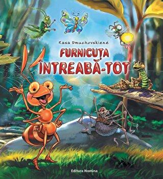 Furnicuta Intreaba-Tot/Rasa Dmuchovskiene