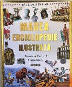 Marea enciclopedie ilustrata/***