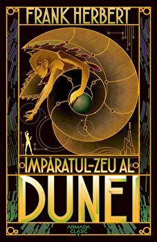 Imparatul-Zeu al Dunei (Seria Dune, partea a IV-a, ed. 2019)/Frank Herbert imagine elefant.ro 2021-2022