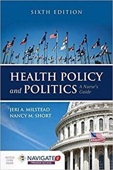 Health Policy and Politics: A Nurse's Guide, Hardcover (6th Ed.)/Jeri A. Milstead image0