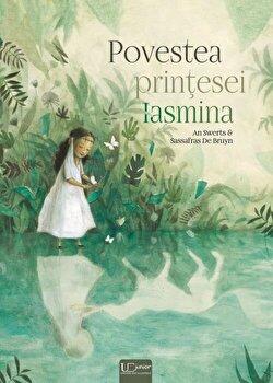 Povestea printesei Iasmina/Sassafras De Bruyn, An Swerts