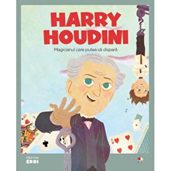 Micii eroi. Harry Houdini/***
