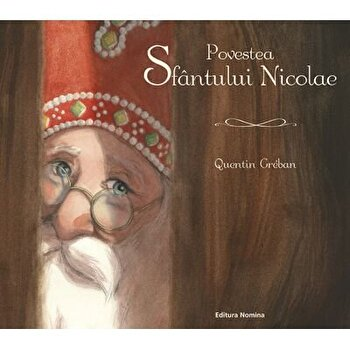 Povestea Sfantului Nicolae/Quentin Greban