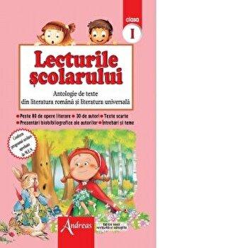 Lecturile scolarului, clasa I-antologie texte literatura romana si univ./***