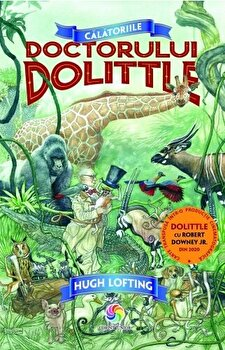 Calatoriile doctorului Dolittle/Hugh Lofting