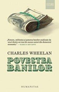 Povestea banilor/Charles Wheelan imagine
