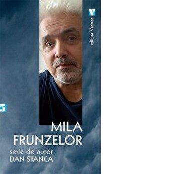 Mila frunzelor/Dan Stanca imagine